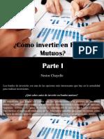 Nestor Chayelle - ¿Cómo Invertir en Fondos Mutuos?, Parte I