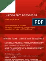 Apresentacao Edgar Morin Ciencia Com Consciencia 0