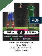 Prediksi Skor Piala Dunia 2018 14 Juni 2018 - Rusia vs Saudi Arabia