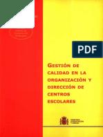 GESTIÓN DE CALIDAD EN LA ORGANIZACIÓN Y DIRECCIÓN DE CENTROS ESCOLARES