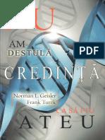 Nu am destula credinta ca sa fiu ateu  - Norman Geisler & Frank Turek