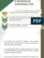 Cambios de Moneda de Registro, Funcional y