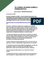 Receita Marcada 1 - Denúncia do Jornal da Band sobre a indústria farmacêutica - Jornal da Band