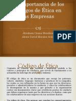 La Importancia de Los Códigos de Ética en Las Organizaciones