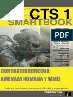 Wade, N. (2017). Guía para el terrorismo, hibrido y amenazas emergentes