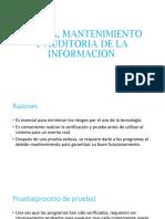 Prueba, Mantenimiento y Auditoria de La Informacion