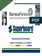 INNOVACION en FACHADAS Sistemas Ventilados y No Ventilados (Superboard)