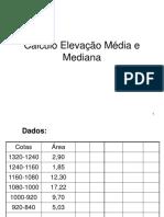 Cálculo Elevação Média e Mediana