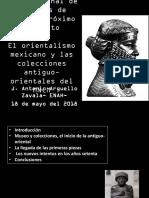 El Orientalismo Mexicano y Las Colecciones Antiguo-Orientales Del MNCM