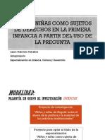 Niños y Niñas como Sujetos de Derechos en la Primera Infancia a partir del uso de la pregunta.