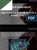 Ramiro Helmeyer - ¡Debes Saberlo!, ¿Qué Es La Informática Forense?