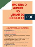 A EUROPA E O MUNDO NO LIMIAR DO SÉCULO XX