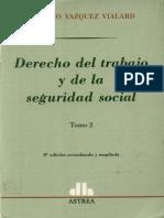Derecho_del_trabajo_y_de_la_seguridad_social_T_II_-_Vazquez_Vialard__Antonio.pdf