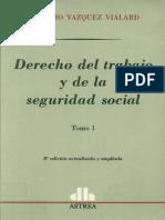 Derecho_del_trabajo_y_de_la_seguridad_social_T_I_-_Vazquez_Vialard__Antonio.pdf
