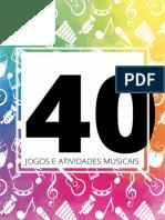 40 Jogos e Atividades Musicais - Cântaro