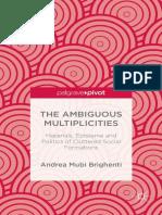 Andrea Mubi Brighenti-The Ambiguous Multiplicities-Palgrave Macmillan (2014)