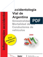 Conductores Argentinos 2008 - Siniestralidad y Mortal Id Ad