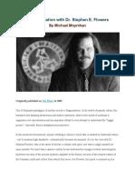 Michael Moynihan - A Conversation With Dr. Stephen E. Flowers (2009)