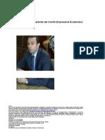Patricio Alarcón, Nuevo Presidente Del Comité Empresarial Ecuatoriano _ Economía _ Noticias _ El Universo