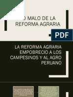 Lo Malo de La Reforma Agraria