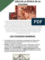 MITA MINERA EN LA ÉPOCA DE LA COLONIA.pptx