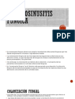La Rinosinusitis Fúngica
