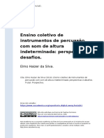 Elmo Haizer Da Silva (2016). Ensino Coletivo de Instrumentos de Percussao Com Som de Altura Indeterminada Perspectivas e Desafios