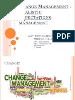 Change Management – Realistic Expectations Management