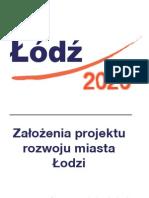 Łódź 2020 - założenia projektu