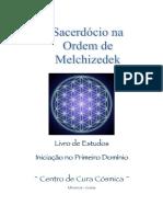 Sacerdocio Na Ordem de Melchizedek Primeiro Dominio
