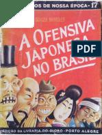 A ofensiva japonesa no Brasil