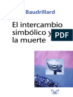Baudrillard, Jean - El Intercambio Simbolico y La Muerte