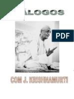 Jiddu Krishnamurti - Dialogos
