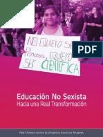 RED CHILENA CONTRA LA VIOLENCIA HACIA LAS MUJERES. (2016). Educación no sexista. Hacia una real transformación.pdf