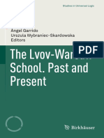 The Lvov-Warsaw School. Past and Present. Ángel Garrido • Urszula Wybraniec-Skardowska (eds.)