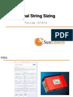 Optimal String Sizing