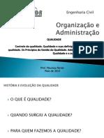 Aula 08 - Administração Organização - Maio 2014 - Qualidade
