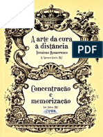 49878221-A-ARTE-DA-CURA-A-DISTANCIA-TECNICAS-ROZACRUZES-CONCENTRACAO-E-MEMORIZACAO-H-SPENCER-LEWIS-e-SAR-ALDEN-pdf.pdf