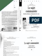 -Le sujet communiste _ Identités militantes et laboratoires du