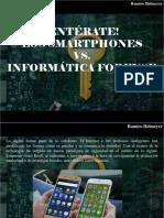 Ramiro Helmeyer - ¡Entérate!, Los Smartphones vs. la Informática Forense