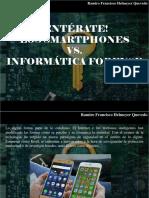 Ramiro Francisco Helmeyer Quevedo - Entérate, Los Smartphones vs Informática Forense