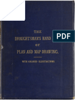 The Draughtsman's Handbook of Plan and Map Drawing Including instructions for the preparation of engineering, archictural, and mechanical drawings