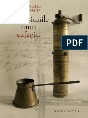 cel mai recent design într-adevăr confortabil Cel mai bun Gheorghe-Florescu-Confesiunile-unui-cafegiu.pdf