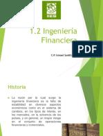 1.2 Ingeniería Financiera