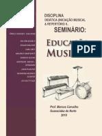 Seminário Educação Musical