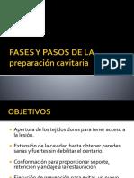 6. Fases y Pasos Para La Preparación Cavitaria