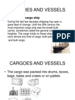 Cargoes and Vessels