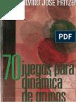70 Juegos para Dinamica de Grupos.pdf