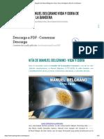 Biografía de Manuel Belgrano Vida y Obra de Belgrano Dia de La Bandera