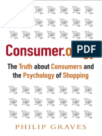 Consumerology the Truth About Consumers and the Psychology of Shopping